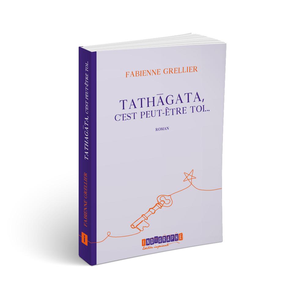 Tathagata, c'est peut-être toi…